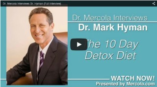 "Dr. Mercola Interviews Dr. Hyman About ""The 10 Day Detox Diet"""