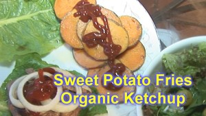 sweet potato fries with organic ketchup text